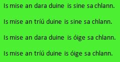 Is mise an dara duine is sine