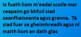 Is fuath liom - éide scoile